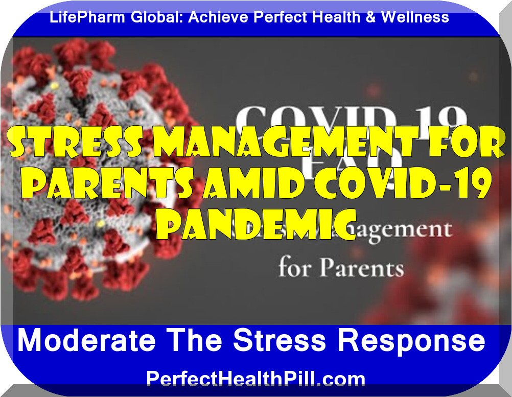 Coping with COVID-19 | Stress Management for Parents