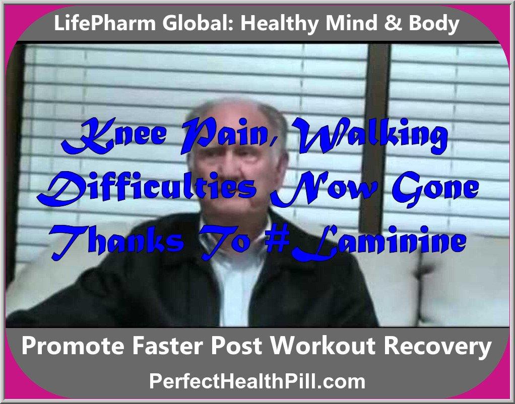 Laminine Testimonials: Knee pain, walking difficulties
