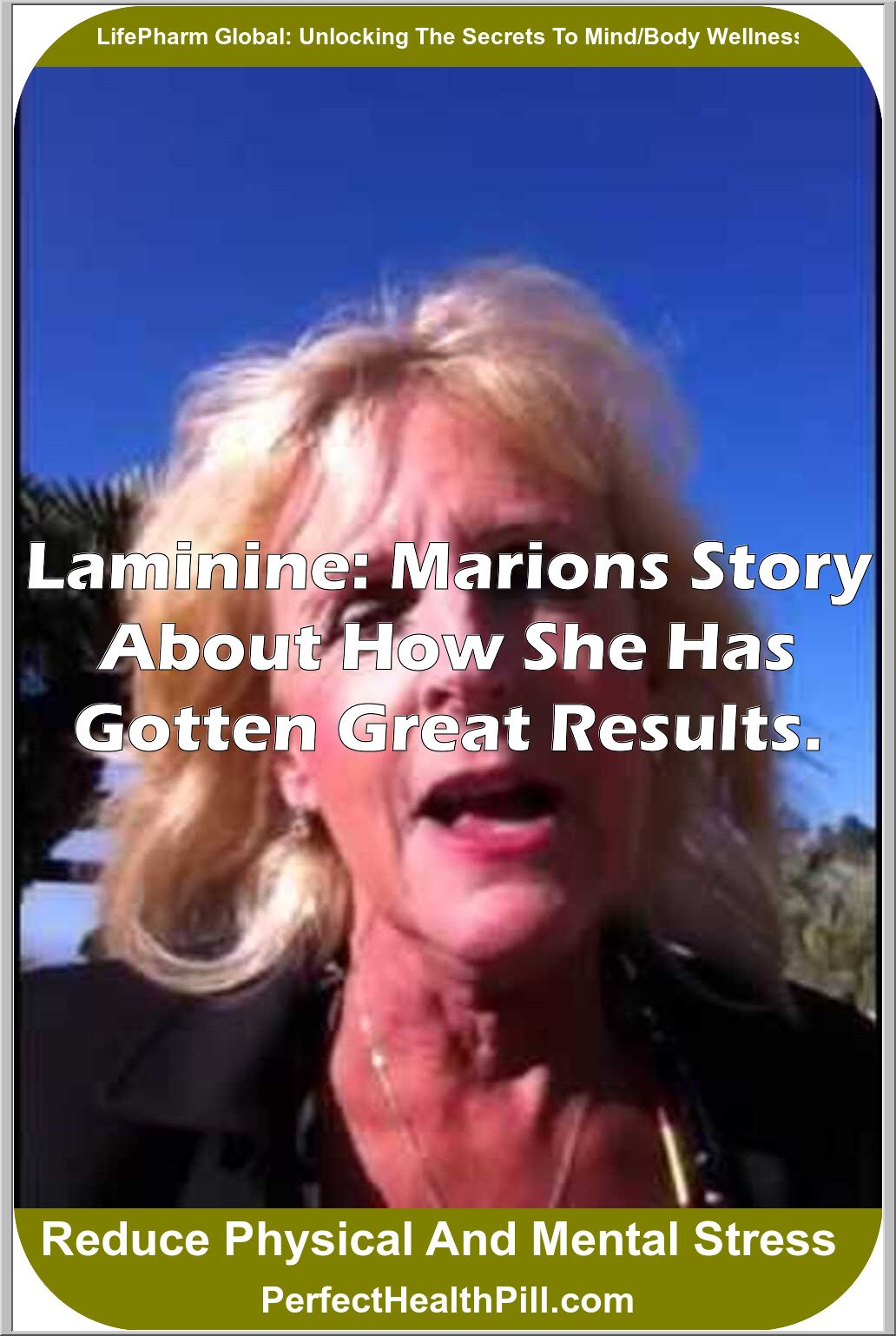 Laminine: Marions Story about how she has gotten great results.