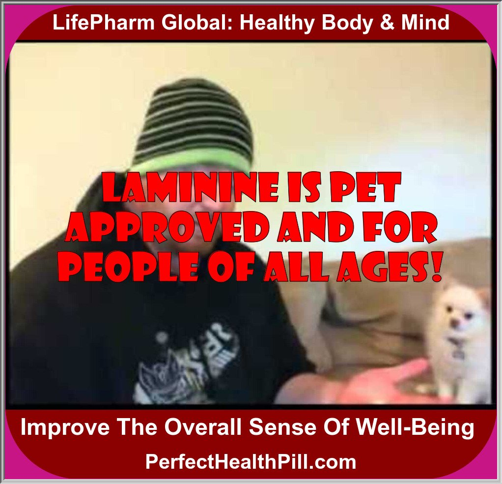 Laminine is Pet Approved and for People of all Ages!