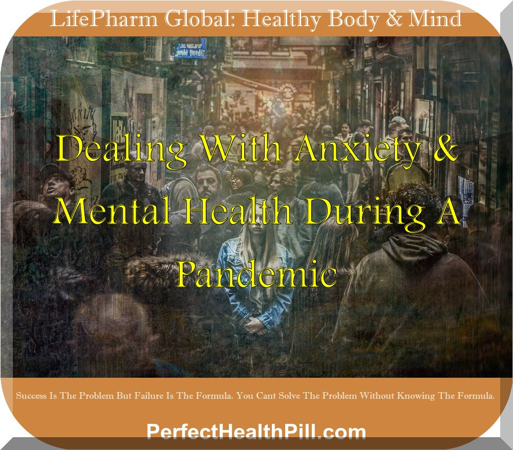 Coronavirus | Dealing with anxiety & mental health during a pandemic