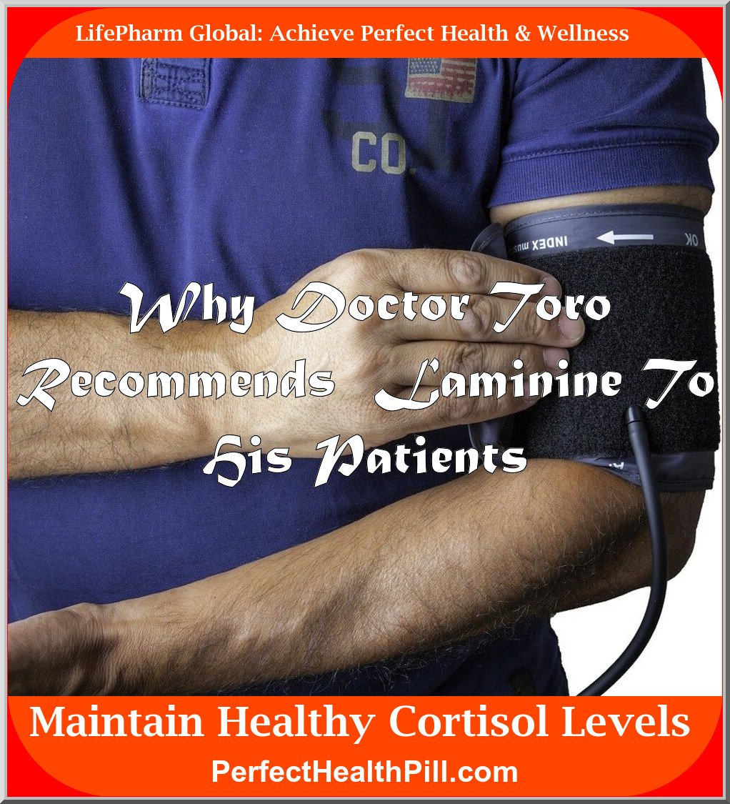 Why Doctor Toro recommends Laminine to his patients