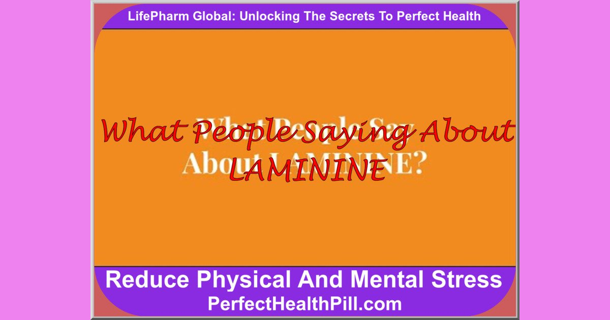What People Said About LAMININE