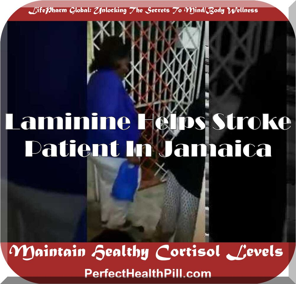 Laminine helps Stroke Patient in Jamaica