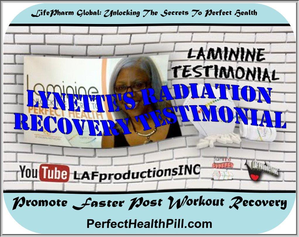 Laminine Testimonial | Lynette (Nettie Joe) | Radiation Recovery
